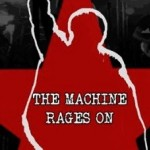 The Machine Rages On RATM tribute
