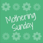 Top Things to do on Mothers Day 2019