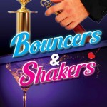 "Bouncers and Shakers Review - ""Make sure you are quick to catch the next performance!"""