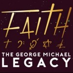 COMPETITION: Win a pair of tickets to see Faith: The George Michael Legacy at the Roses Theatre