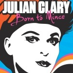 COMPETITION - Win a pair of tickets to see Julian Clary: Born To Mince at Cheltenham...