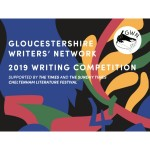 Gloucestershire Writers' Network 2019 Writing Competition - Enter Now!
