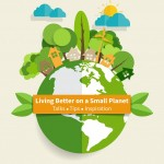 Living Better on a Small Planet - Planet-Friendly Gardening