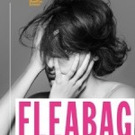 National Theatre Broadcast: Fleabag [15]