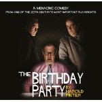 CANCELLED - The Birthday Party
