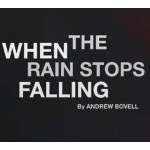 Review: 'When the Rain Stops Falling' by Andrew Bovell