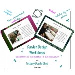 Garden Design Workshops - For anyone from complete beginners to budding enthusiasts