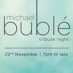 Michael Bublé Tribute Night - with a three course meal
