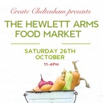 The Hewlett Arms Food Market with Create Cheltenham