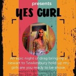 Zafrina Presents Yes Gurl @ The Watson Hall
