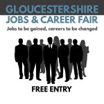 Gloucestershire Jobs & Career Fair - Jobs to be gained, careers to be changed