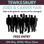 Tewkesbury Jobs & Career Fair - Jobs to be gained, careers to be changed