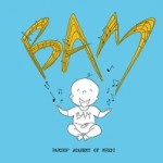 Jazz Babies: BAM! Babies' Academy Of Music