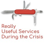 Really Useful Services During the Crisis - That will come in handy at the moment -...