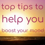Top Tips to Help Boost Your Mood