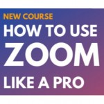 How to use Zoom like a pro