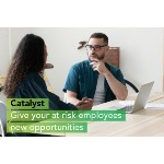 Launch of Catalyst initiative to help employees facing redundancy