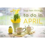 Top Ten Things To Do In April 2021
