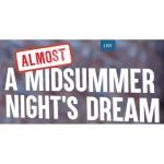 (Almost) A Midsummer Night's Dream