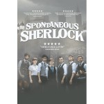 BRAND NEW - WIN a pair of tickets to see Spontaneous Sherlock