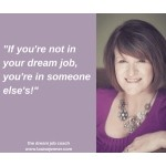 The Dream Job Coach - Louise Jenner, Working with You to Move from Frustration to Fulfilment in Your Professional Life.
